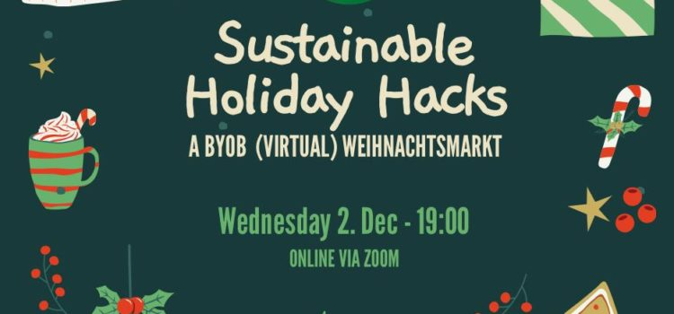 Sustainable Holiday Hacks: A Virtual (BYOB) Weihnachtsmarkt